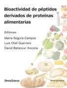 Bioactividad de Peptidos Derivados de Proteinas Alimentarias [Spanish]