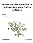 Nuevas Investigaciones Sobre La Gestion de La Empresa Familiar En Espana [Spanish]