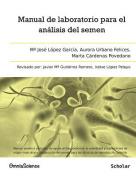 Manual de Laboratorio Para El Analisis del Semen [Spanish]