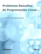 Problemas Resueltos de Programacion Lineal [Spanish]
