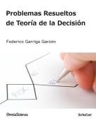 Problemas Resueltos de Teoria de La Decision [Spanish]