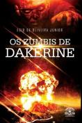 OS Zumbis de Dakerine [POR]