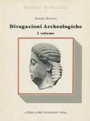 Divagazioni Archeologiche Vol. I [ITA]