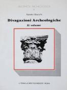 Divagazioni Archeologiche Vol. II [ITA]