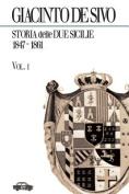Storia Delle Due Sicilie 1847-1861. Vol. 1 [ITA]
