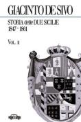 Storia Delle Due Sicilie 1847-1861. Vol. 2 [ITA]