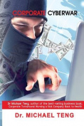 Corporate Cyberwar
