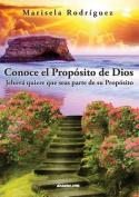 Conoce El Proposito de Dios [Spanish]
