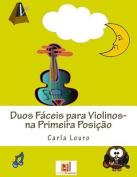 Duos Faceis Para Violinos- Na Primeira Posicao [POR]