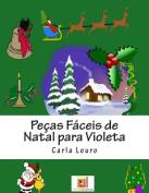 Pecas Faceis de Natal Para Violeta [POR]