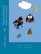 Teoria Musical Para Criancas [POR]