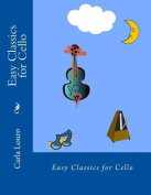 Easy Classics for Cello