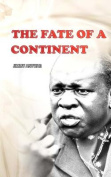 The Fate of a Continent