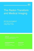 The Radon Transform and Medical Imaging