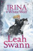 Irina and the White Wolf