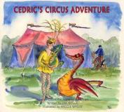 Cedric's Circus Adventure