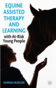 Equine Assisted Therapy and Learning with at-Risk Young People