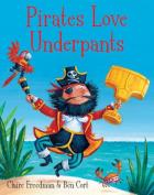 Pirates Love Underpants [Board book]