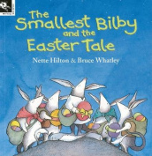 The Smallest Bilby and the Easter Tale