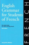 English Grammar for Students of French 7th Edition [FRE]