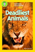 Deadliest Animals (National Geographic Kids Readers
