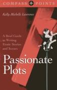Compass Points - Passionate Plots