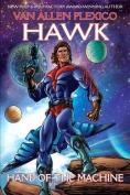 Hawk: Hand of the Machine