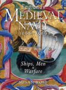 England's Medieval Navy, 1066-1509