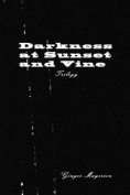 Darkness at Sunset and Vine Trilogy