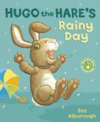 Hugo the Hare's Rainy Day