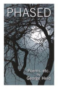 Phased: Poems, Etc.