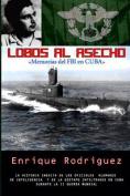 Lobos Al Asecho [Spanish]