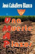 Umap Una Muerte a Plazos [Spanish]