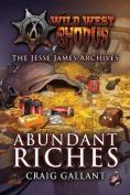 Abundant Riches (Wild West Exodus