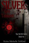 Silver: Lex Talionis