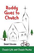 Roddy Goes to Church