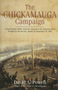 The Chickamauga Campaign - A Mad Irregular Battle