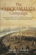 The Chickamauga Campaign - A Mad Irregular Battle
