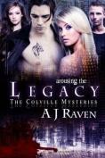 Arousing the Legacy