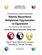 Drills & Exercises to Improve Billiard Skills (Turkish)  : How to Become an Expert Billiards Player [TUR]