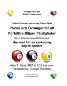 Drills & Exercises to Improve Billiard Skills (Swedish)  : How to Become an Expert Billiards Player [SWE]
