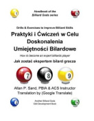 Drills & Exercises to Improve Billiard Skills (Polish)  : How to Become an Expert Billiards Player [POL]