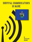 Survival Communications in Maine