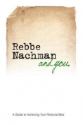 Rebbe Nachman and You