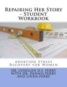 Repairing Her Story - Student Workbook