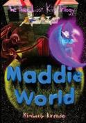 Maddie World