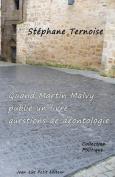 Quand Martin Malvy Publie Un Livre [FRE]