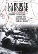 La Percee Du Bocage. Volume 1 [FRE]
