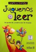 Juguemos a Leer [Spanish]