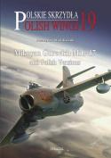 Mikoyan Gurevich MiG-17 and Polish Versions